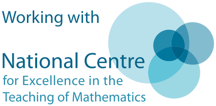 Working with the National Centre for Excellence in the Teaching of Mathematics